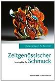 Image de Zeitgenössischer Schmuck: Kunsthandwerk für Sammler
