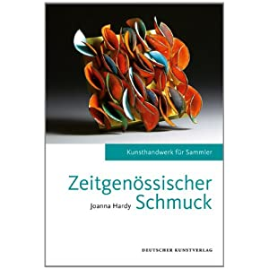 Zeitgenössischer Schmuck: Kunsthandwerk für Sammler