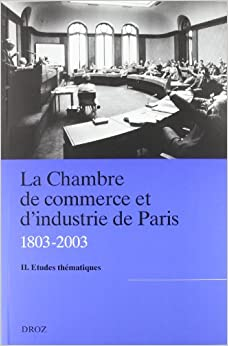 La chambre de commerce et d 39 industrie de paris for Chambre de commerce internationale paris arbitrage
