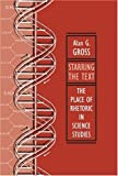 Starring the Text: The Place of Rhetoric in Science Studies Alan G. Gross