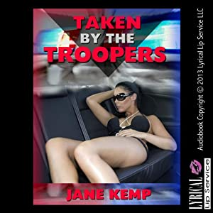 Taken by the Troopers Audiobook
