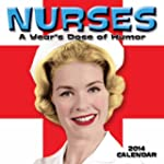 Nurses 2014 Wall Calendar: A Year's D...