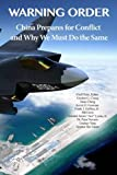 img - for Warning Order: China Prepares for Conflict, and Why We Must Do the Same book / textbook / text book