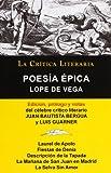 img - for Lope de Vega: Poesia Epica, Coleccion La Critica Literaria Por El Celebre Critico Literario Juan Bautista Bergua, Ediciones Ibericas (Spanish Edition) book / textbook / text book