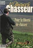 echange, troc Gérard Bardon - Almanach du Chasseur 2008 (l')