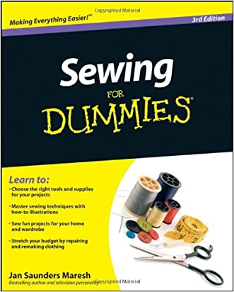 Sewing For Dummies written by Jan Saunders Maresh