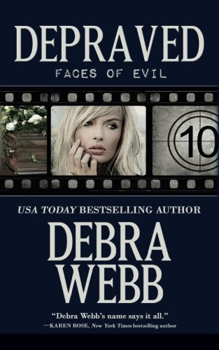 Depraved (Faces of Evil) (Volume 10)