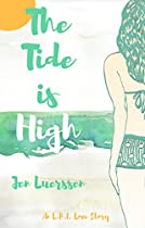 The Tide Is High