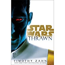 Thrawn (Star Wars) Audiobook by Timothy Zahn Narrated by Marc Thompson
