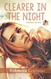 Clearer in the Night: Sexy New Adult Paranormal Love Triangle (A Meredith Falls Novel Book 1)