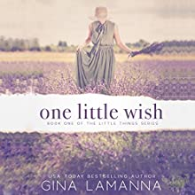 One Little Wish: The Little Things Mystery Series, Book 1 Audiobook by Gina LaManna Narrated by Laurel Schroeder