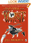 A Bad Spell for the Worst Witch