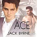 Ace Audiobook by Jack Byrne Narrated by Jonathan David