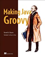Making Java Groovy Front Cover
