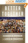 Better Together: Restoring the Americ...