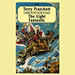 The Light Fantastic: Discworld #2 (       UNABRIDGED) by Terry Pratchett Narrated by Nigel Planer