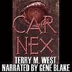 Car Nex (The Car Nex Story Series Book 0)   Terry M. West