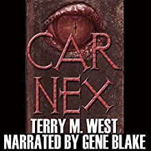 Car Nex (The Car Nex Story Series Book 0) (       UNABRIDGED) by Terry M. West Narrated by Gene Blake