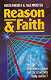 Reason and Faith: Do Science and Theology Really Conflict?