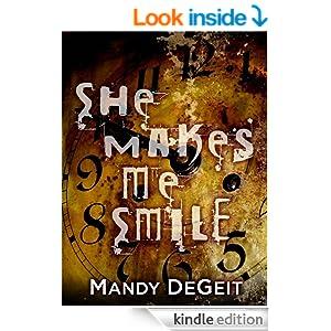 She Makes Me Smile - Kindle edition by Mandy DeGeit, Kelli Owen, Robert Ford. Mystery, Thriller & Suspense Kindle eBooks @ Amazon.com.