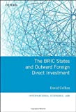 img - for The BRIC States and Outward Foreign Direct Investment (International Economic Law Series) book / textbook / text book