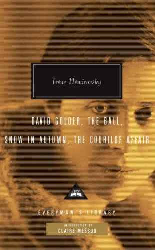 David Golder, The Ball, Snow in Autumn, The Courilof Affair (Everyman