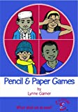 Pencil and Paper Games: What Shall We Do Now? (Out of School)