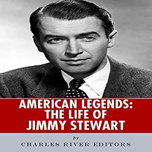 American Legends: The Life of Jimmy Stewart Audiobook