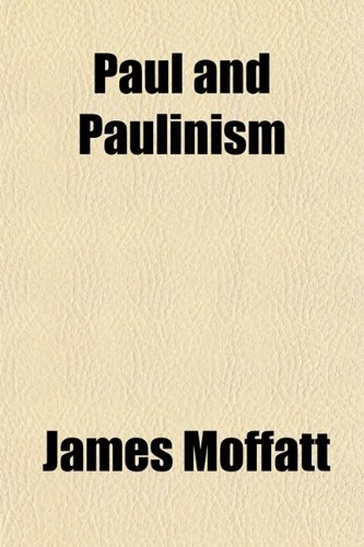 Paul and Paulinism
