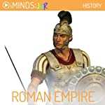 The Roman Empire: History |  iMinds