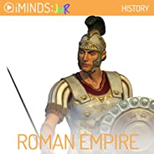 The Roman Empire: History (       UNABRIDGED) by iMinds Narrated by Leah Vandenberg