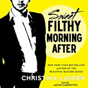 Sweet Filthy Morning After: Wild Seasons | [Christina Lauren]