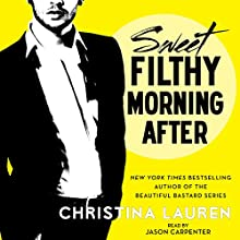 Sweet Filthy Morning After: Wild Seasons (       UNABRIDGED) by Christina Lauren Narrated by Jason Carpenter