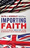 img - for Importing Faith book / textbook / text book