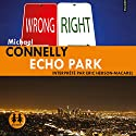 Echo Park (Harry Bosch 12) Audiobook by Michael Connelly Narrated by Éric Herson-Macarel