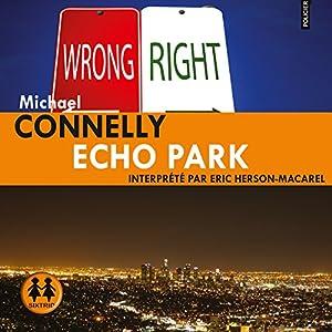 Echo Park (Harry Bosch 12) | Livre audio