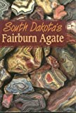 South Dakota's Fairburn agate (0966464001) by Clark, Roger