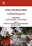 img - for Coal and Peat Fires: A Global Perspective: Volume 3: Case Studies - Coal Fires (Case Studies - Coal Fires) book / textbook / text book
