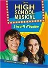 High School Musical, Tome 2 : L'esprit d'�quipe par Barsocchini