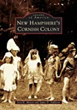 img - for New Hampshire's Cornish Colony (NH) (Images of America) book / textbook / text book