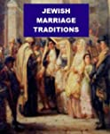 Jewish Marriage Traditions (English E...
