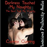 Darkness Touched My Naughty: The Devil Took My Virginity | Cammie Cunning