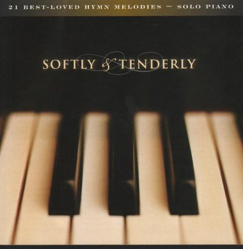 softly-tenderly-21-best-loved-hymn-melodies-solo-piano
