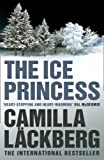 Camilla Lackberg The Ice Princess (Patrick Hedstrom and Erica Falck, Book 1) (Patrik Hedstrom 1)
