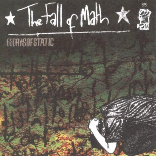 The Fall of Math by 65daysofstatic