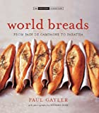 img - for World Breads: From Pain de Campagne to Paratha (Small Book of Good Taste) book / textbook / text book