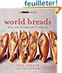 World Breads: From Pain De Campagne t...
