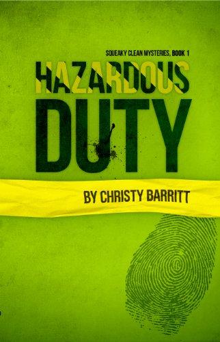 Hazardous Duty (Christian mystery) (Squeaky Clean Mysteries)