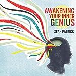 Awakening Your Inner Genius | Sean Patrick