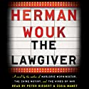 The Lawgiver: A Novel (       UNABRIDGED) by Herman Wouk Narrated by Peter Riegert, Zosia Mamet